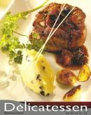 Délicatessen  - Filet de boeuf et son jus de viande -