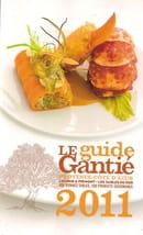 Les Agapes  - Guide Gantié 2011 -