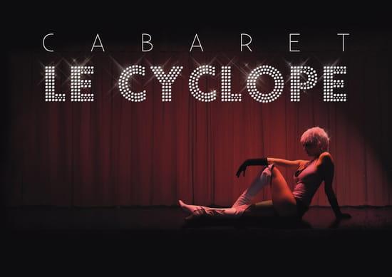 Cabaret le  Cyclope