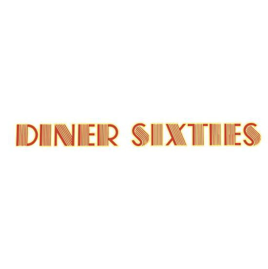 Diner Sixties