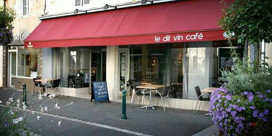 , Entrée : Dit Vin Café  - Facade dit vin café -