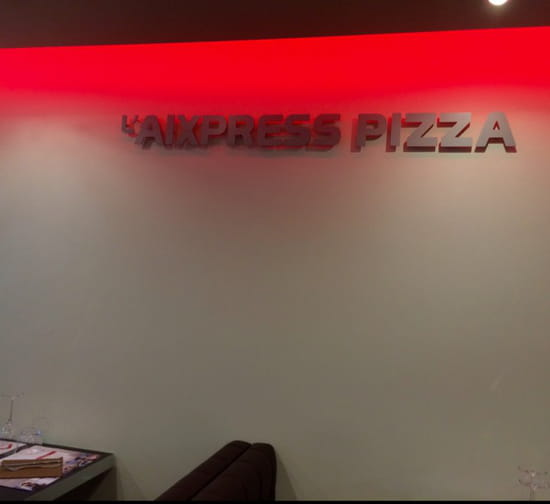 , Restaurant : L'Aixpress Pizza