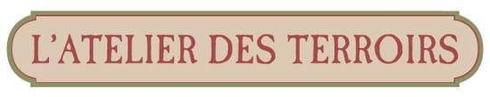 L'Atelier des Terroirs