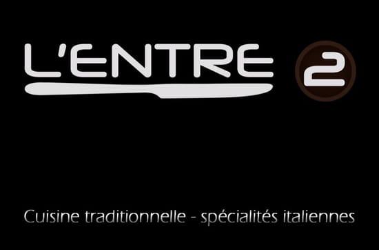, Restaurant : L'Entre 2