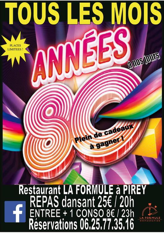 La Formule Restaurant  - Soirée tous les mois ANNEE 80 -