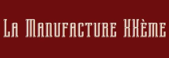 La Manufacture XXème