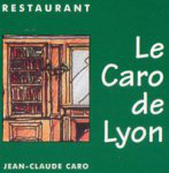 Le Caro de Lyon