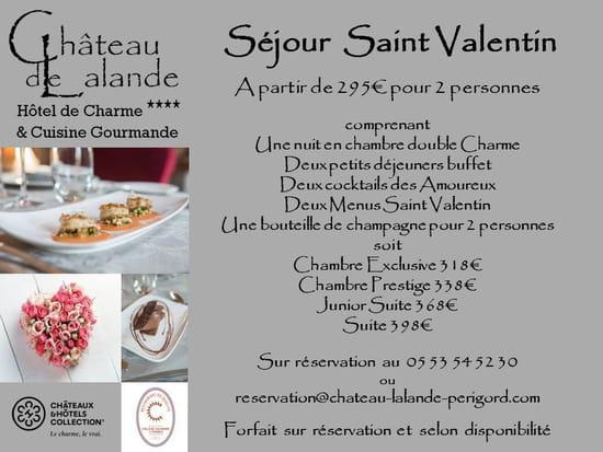 Le Château de Lalande  - Forfait St Valentin 2014 -