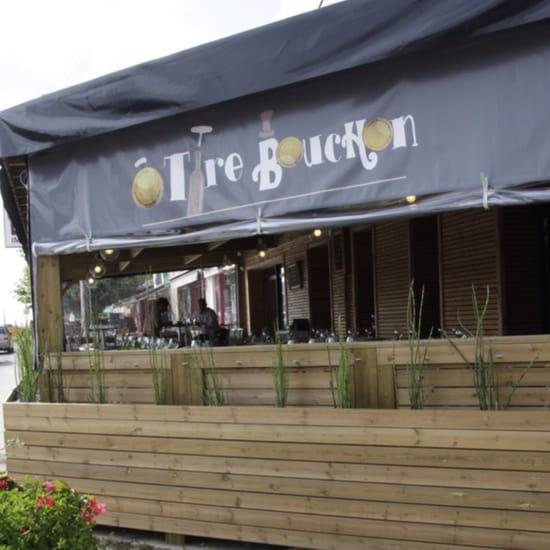, Restaurant : O Tire Bouchon  - Brasserie Ô Tire Bouchon -