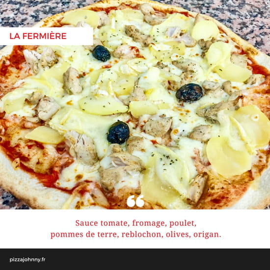 Pizza Johnny  - Pizza La Fermière -   © Pizza Johnny