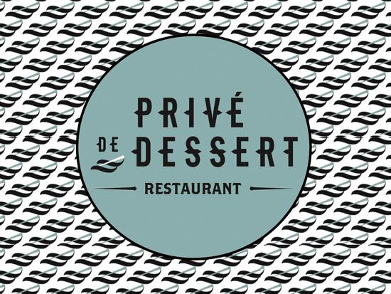Privé de Dessert  - Privé de dessert -