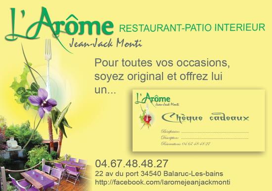 Restaurant L'Arôme - Jean-Jack Monti  - proposition de chèque cadeau -