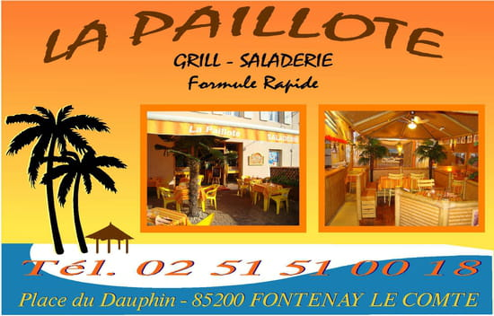 restaurant la paillotte r tisserie fontenay le comte. Black Bedroom Furniture Sets. Home Design Ideas